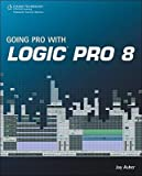 img - for [(Going Pro with Logic Pro 8 )] [Author: Jay Asher] [Dec-2008] book / textbook / text book