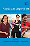 img - for Women and Employment: Changing Lives and New Challenges by Jacqueline Scott (Editor), Shirley Dex (Editor), Heather Joshi (Editor) (30-Jul-2008) Hardcover book / textbook / text book