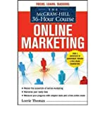 img - for [(The McGraw-Hill 36-hour Course: Online Marketing )] [Author: Lorrie Thomas] [Feb-2011] book / textbook / text book