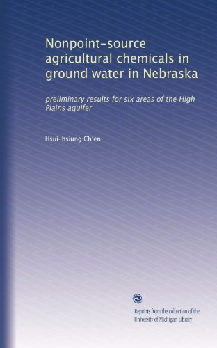 Nonpoint-source agricultural chemicals in ground water in Nebraska: preliminary results for six areas of the High Plains aquifer PDF