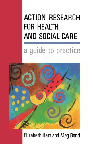 Action Research For Health And Social Care