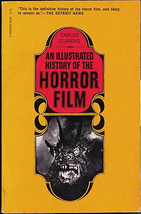 An Illustrated History of the Horror Film, Clarens, Carlos