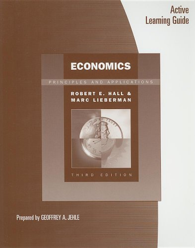 Active Learning Guide for Hall/Lieberman's Economics: Principles and Applications, 4th