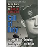 img - for [ [ [ Call of Duty: My Life Before, During, and After the Band of Brothers[ CALL OF DUTY: MY LIFE BEFORE, DURING, AND AFTER THE BAND OF BROTHERS ] By Compton, Lynn Buck ( Author )May-05-2009 Paperback book / textbook / text book