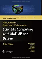 Scientific Computing with MATLAB and Octave, 3rd Edition