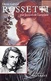 echange, troc Jacques de Langlade - Dante Gabriel Rossetti