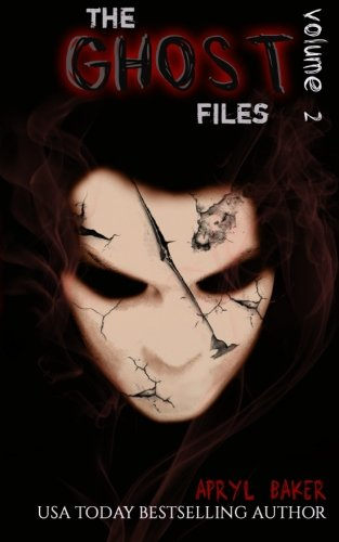 The Ghost Files 2: Volume 2