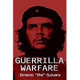 Guerrilla Warfare ~ Ernesto Che Guevara