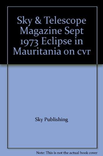 Sky & Telescope Magazine Sept 1973 Eclipse In Mauritania On Cvr