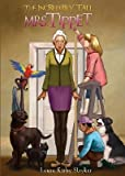 [ THE INCREDIBLY TALL MRS. TIPPET ] By Stryker, Laura Kirby ( Author) 2014 [ Paperback ]