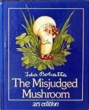 The Misjudged Mushroom