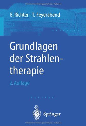 Grundlagen der Strahlentherapie (German Edition) PDF