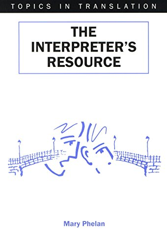 The Interpreter's Resource (Professional Interpreting in the Real World)