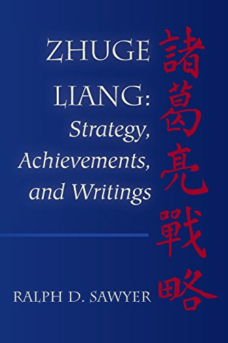 Zhuge Liang: Strategy, Achievements, and Writings