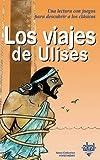 Los viajes de Ulises / Ulysses Travel (Para Descubrir a Los Clasicos) (Spanish Edition)