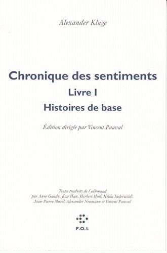 Chronique des sentiments (Tome 1-Histoires de base)