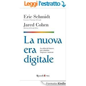 La nuova era digitale: La sfida del futuro per cittadini, imprese e nazioni