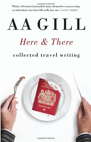 Here and There: Collected Travel Writing