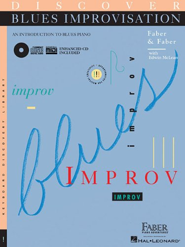 Discover Blues Improvisation: An Introduction to Blues Piano (Keyboard Discovery Library)