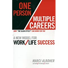Marci Alboher – One Person/Multiple Careers: A New Model for Work/Life Success