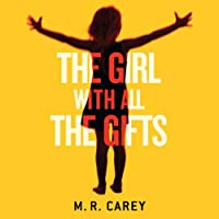 The Girl with All the Gifts Hörbuch von M. R. Carey Gesprochen von: Finty Williams