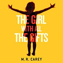 The Girl with All the Gifts Audiobook by M. R. Carey Narrated by Finty Williams
