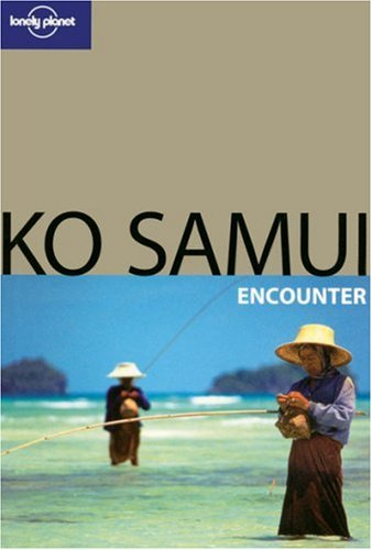 Lonely Planet Ko Samui Encounter (Best Of)