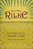 Letters to a Young Poet (Shambhala Pocket Classics) (0877739463) by Rainer Maria Rilke