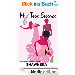 My True Essence (Christian Fiction) (English Edition)