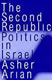 img - for The Second Republic: Politics in Israel (Comparative Politics & the International Political Economy,) by Asher Arian (1997-05-31) book / textbook / text book