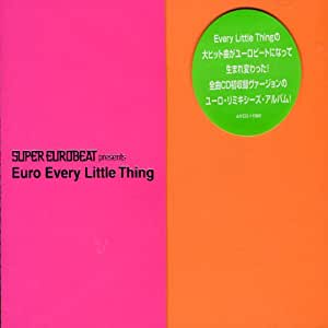 SUPER EUROBEAT presents Euro Every Little Thing