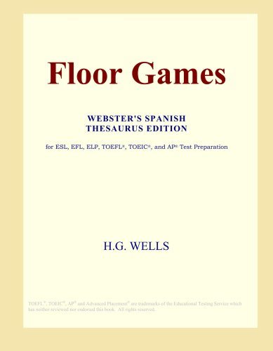 Floor Games (Webster's Spanish Thesaurus Edition)