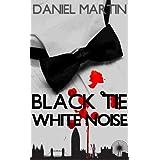 Black Tie White Noiseby Daniel Martin