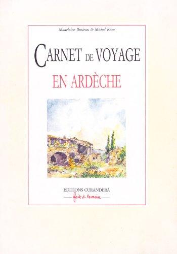 Carnet de voyage en Ardeche (French Edition)