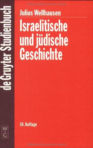 Israelitische und jüdische Geschichte (Gruyter - de Gruyter Studienbücher) (de Gruyter Studienbuch)
