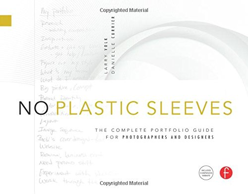 No Plastic Sleeves: The Complete Portfolio Guide for...