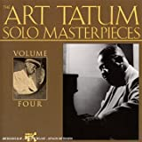 echange, troc Art Tatum - The Tatum Solo Masterpieces Vol.4