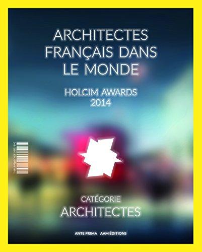architectes-francais-dans-le-monde-holcim-awards-2014
