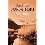 """Kudenow oder An fremden Wassern weinenvon """"Arno Surminski"""""""
