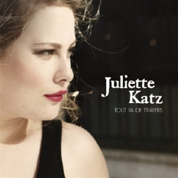 Juliette Katz-Tout va de travers-FR-CD-FLAC-2012-FADA Download