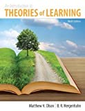 An Introduction to the Theories of Learning (9th Edition) [Hardcover] [2012] 9 Ed. Matthew H. Olson, BR Hergenhahn