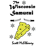 The Wisconsin Samurai