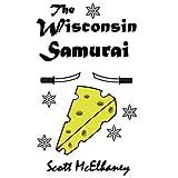 The Wisconsin Samurai