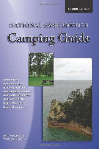 National Park Service Camping Guide, 4Th Edition