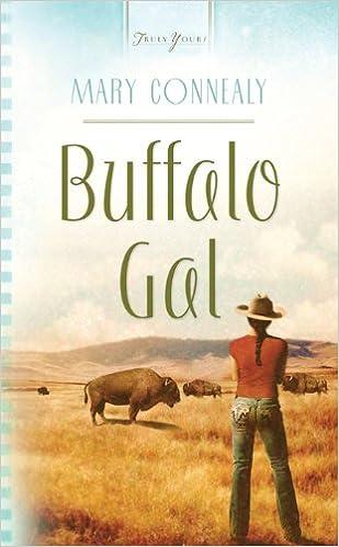 Buffalo Gal (Black Hills Blessing Book 1)