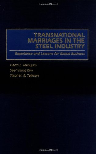 Transnational Marriages In The Steel Industry: Experience And Lessons For Global Business front-62487