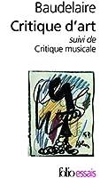 """Critique d'art, suivi de """"Critique musicale"""""""