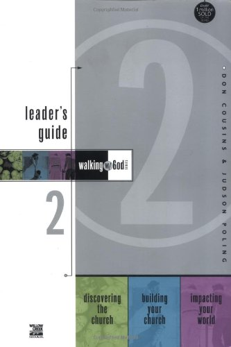 Walking with God Leader's Guide 2: Discovering the Church, Building Your Church and Impacting Your World (Walking with God Series)