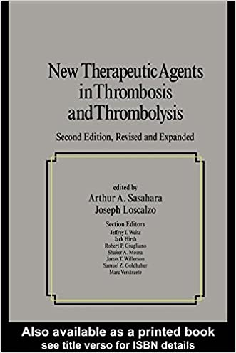 New Therapeutic Agents In Thrombosis And Thrombolysis, Revised And Expanded, Second Edition (Fundamental and Clinical Cardiology)