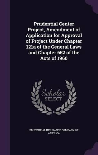 prudential-center-project-amendment-of-application-for-approval-of-project-under-chapter-121a-of-the